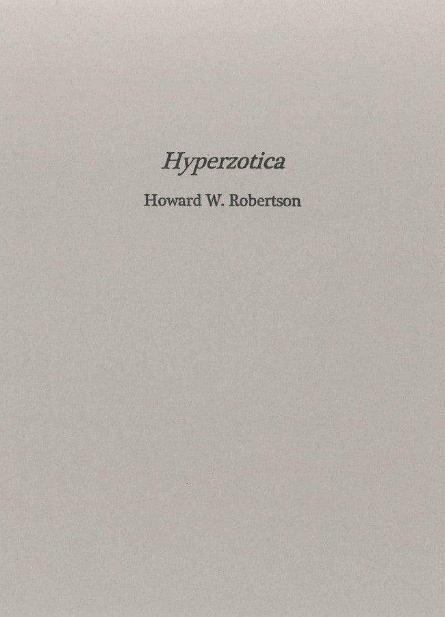 Hyperzotica by Howard W. Robertson
