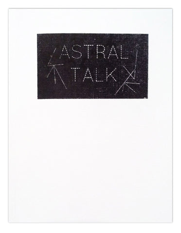 Astral Talk by Aidan Koch