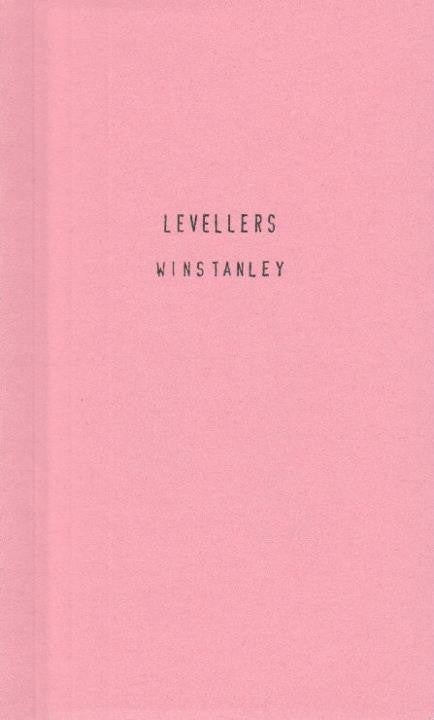 The True Levellers Standard Advanced by Gerrard Winstanley