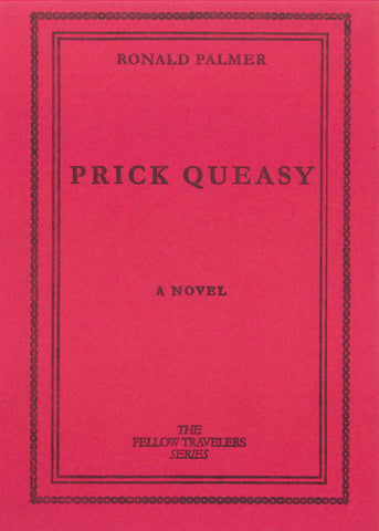 Prick Queasy by Ronald Palmer