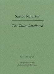 Sartor Resartus by Thomas Carlyle (abridged and introduced by PS Rotterdam)