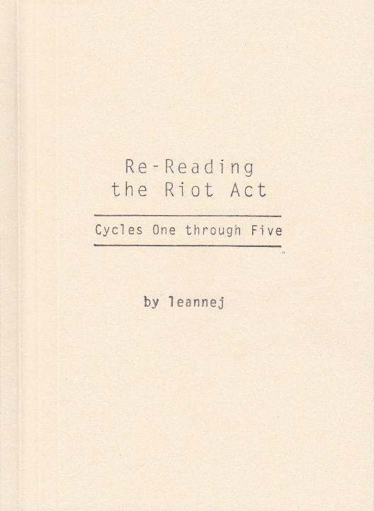 Re-Reading the Riot Act: Cycles One through Five by leannej