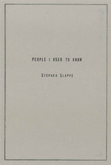 People I Used To Know by Stephen Slappe