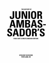 The History of Junior Ambassadors Food Cart: A Mostlandian Venture by Rudy Speerschneider