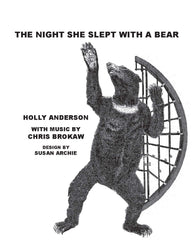 The Night She Slept With A Bear by Holly Anderson