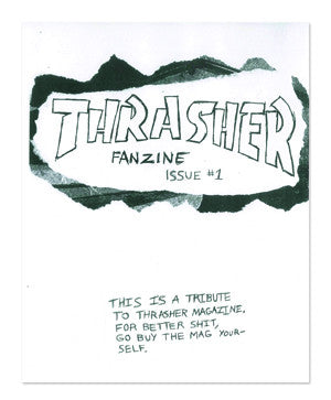 Thrasher Fanzine by Sam Korman and Israel Lund