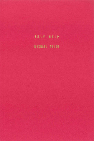 Self Help by Michael Welsh