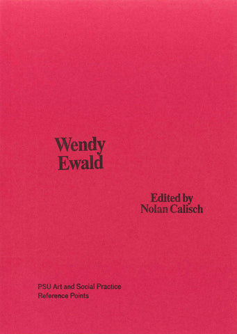 Wendy Ewald by ed. Nolan Calisch