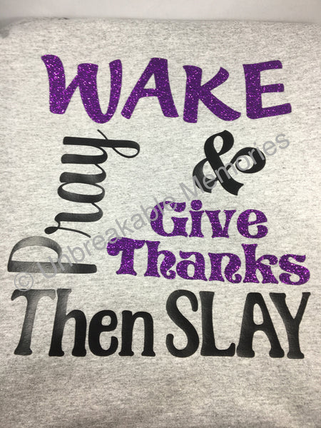 Wake and give thanks