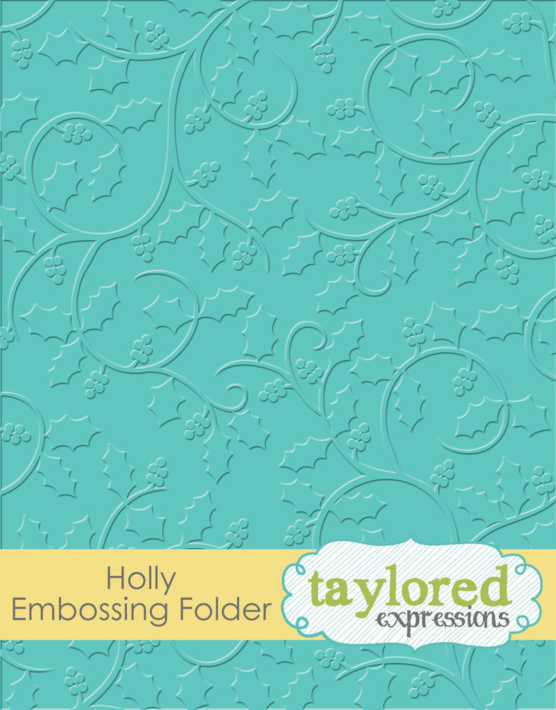 Taylored Expressions Embossing Folder - Holly
