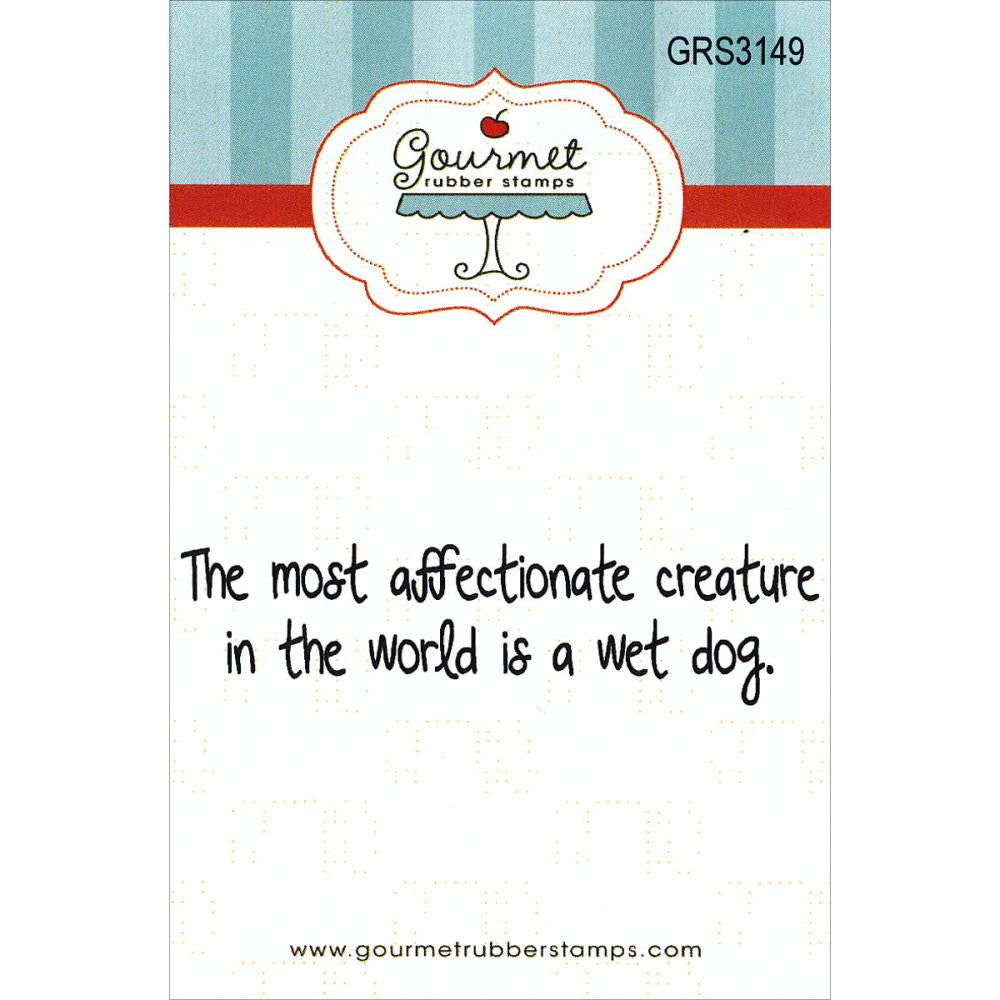 Gourmet Rubber Stamp - Wet Dog