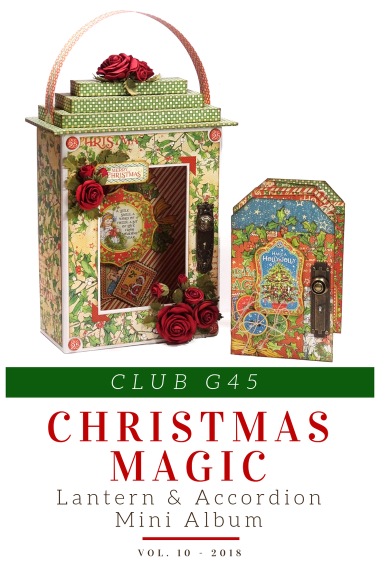 CLUB G45 KIT volume 10   CHRISTMAS MAGIC GRAPHIC 45