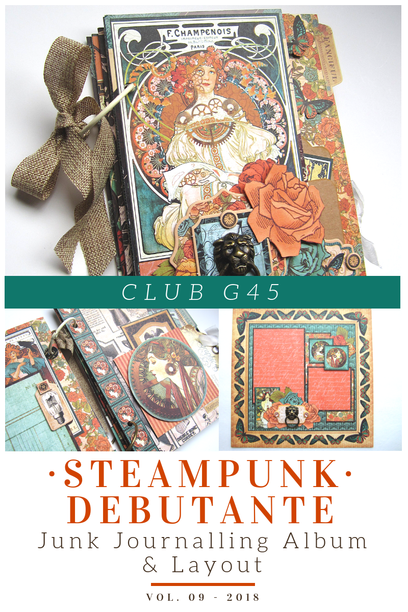 CLUB G45 KIT volume 9   STEAMPUNK DEBUTANTE GRAPHIC 45