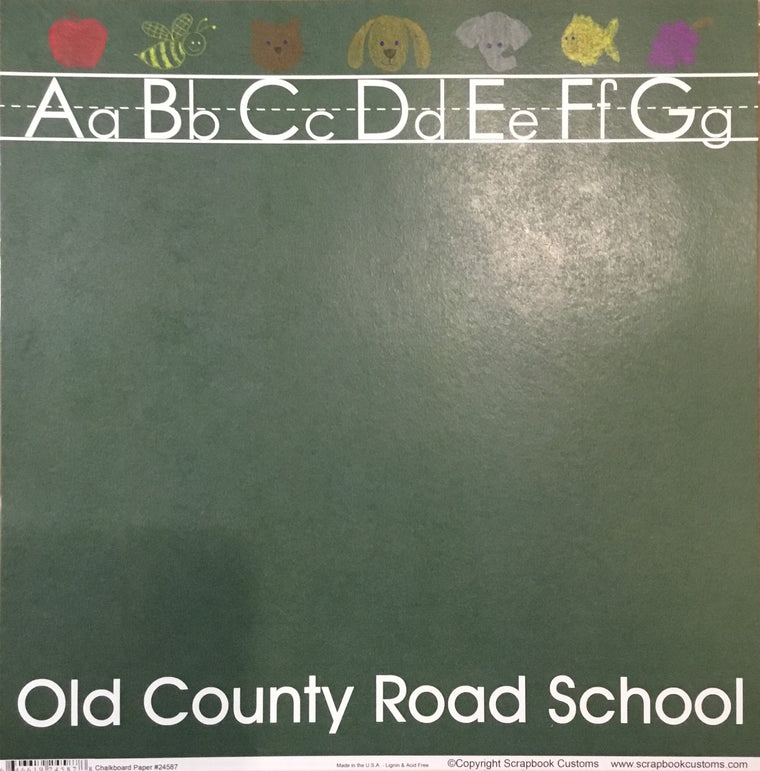Old County Road School chalkboard paper