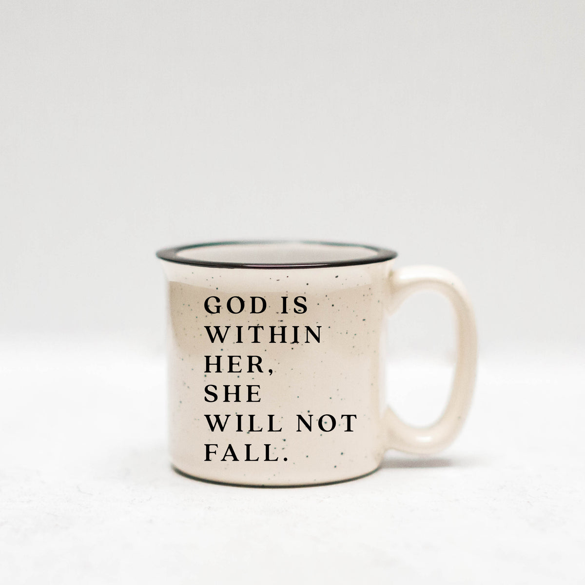 God is Within Her, She Will Not Fall Mug