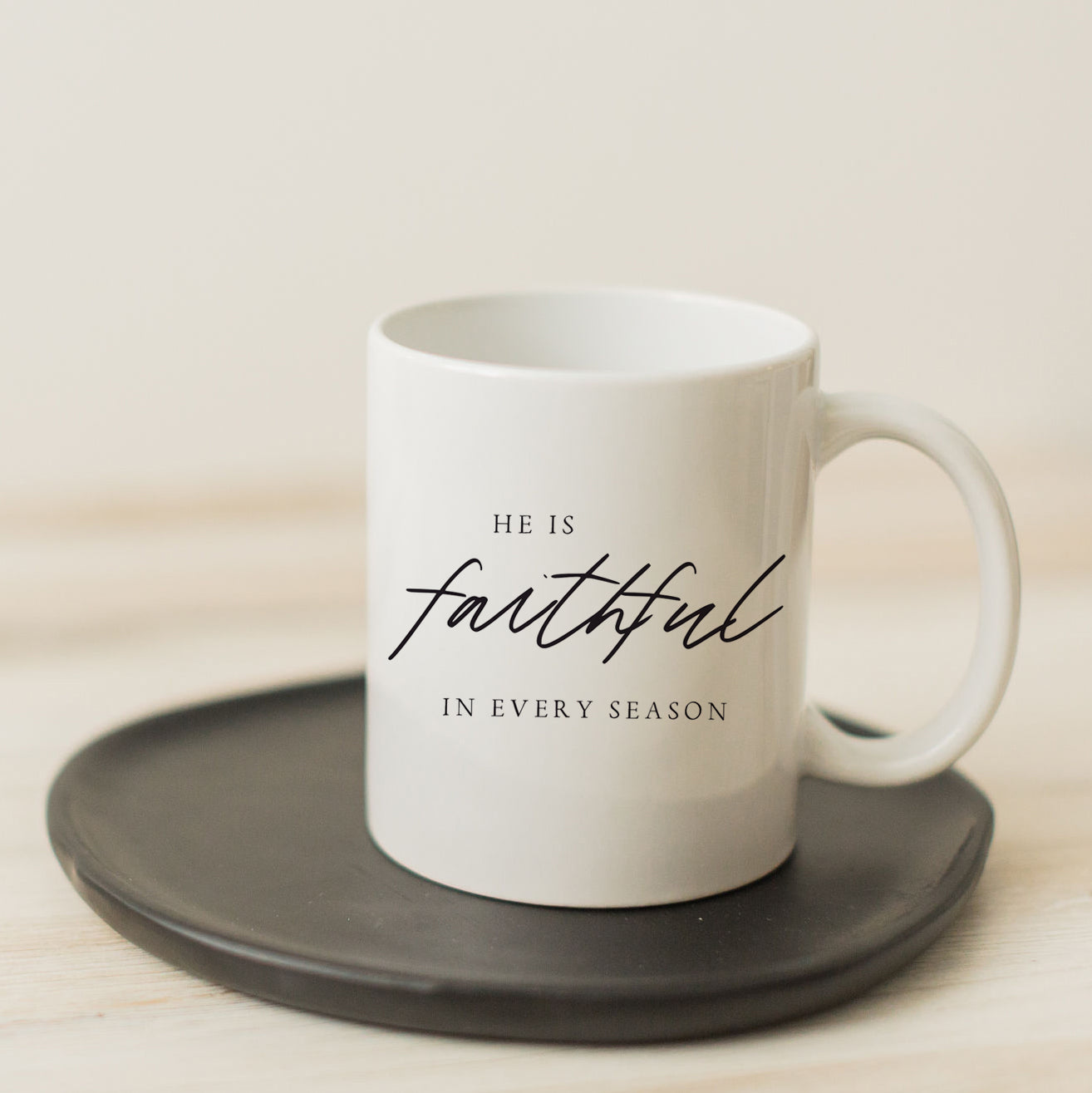 He Is Faithful In Every Season Mug