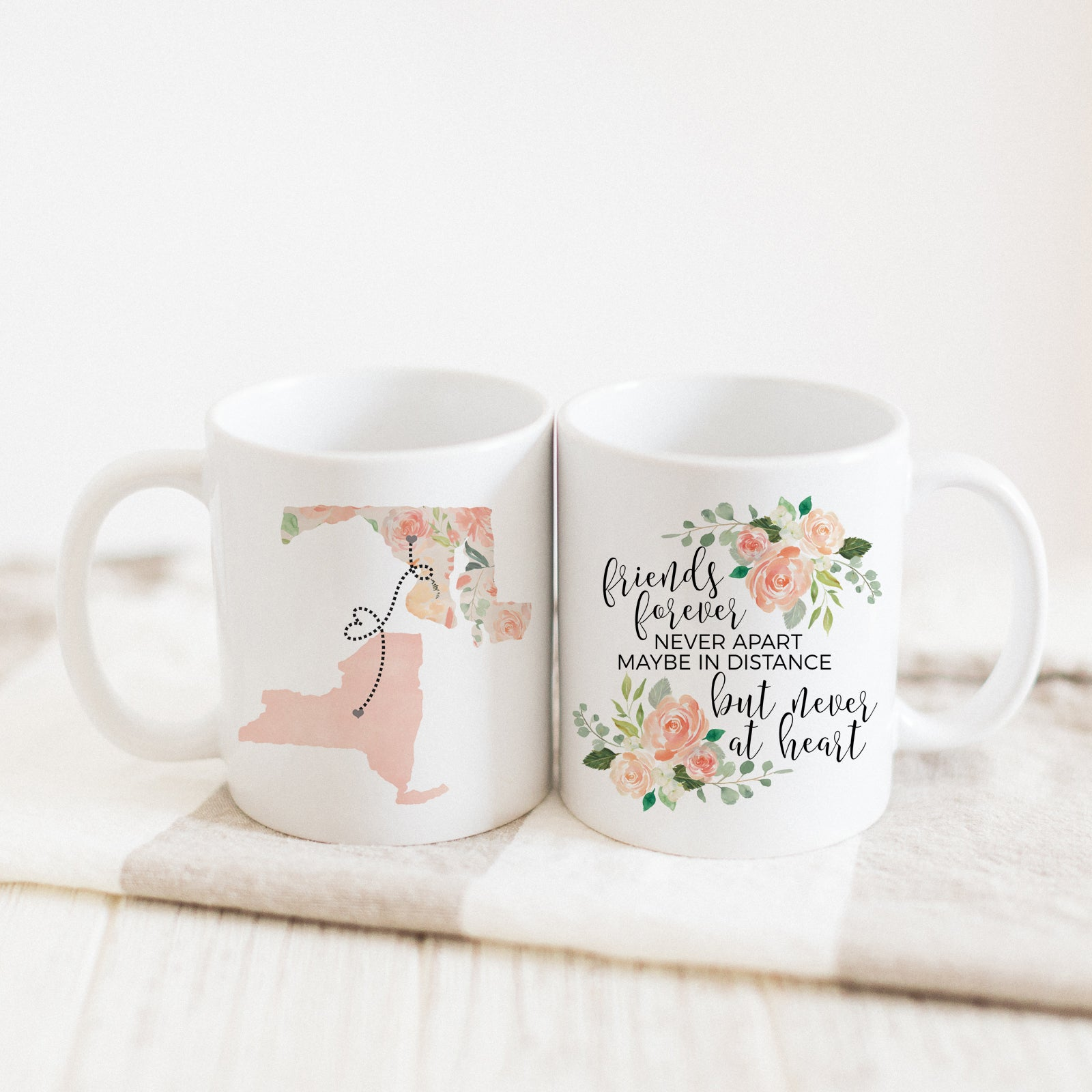 Friends Forever Never Apart Maybe In Distance But Never At Heart Mug