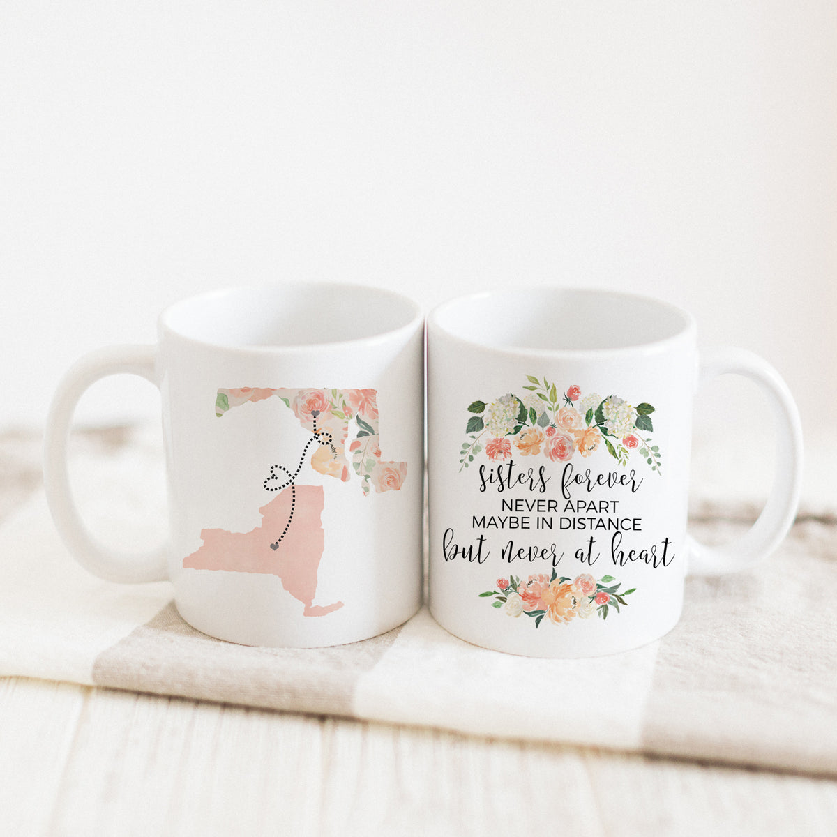 Sisters Forever Never Apart Maybe In Distance But Never At Heart Mug