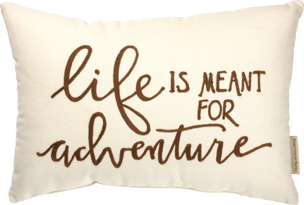 Life is Meant For Adventure - Pillow