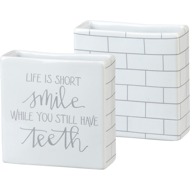 Life is Short - Toothbrush Holder