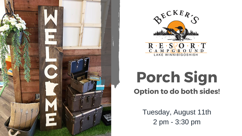August 11th | Porch Sign Class at Becker's Resort
