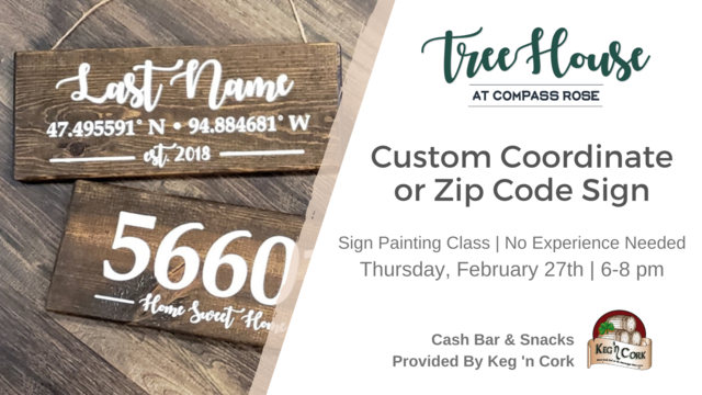 Custom Coordinates or Zip Code Sign | Feb. 27th