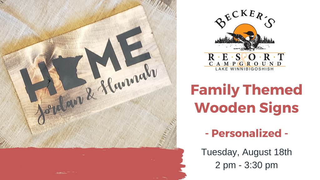 August 18th | Family Themed Signs at Becker's Resort