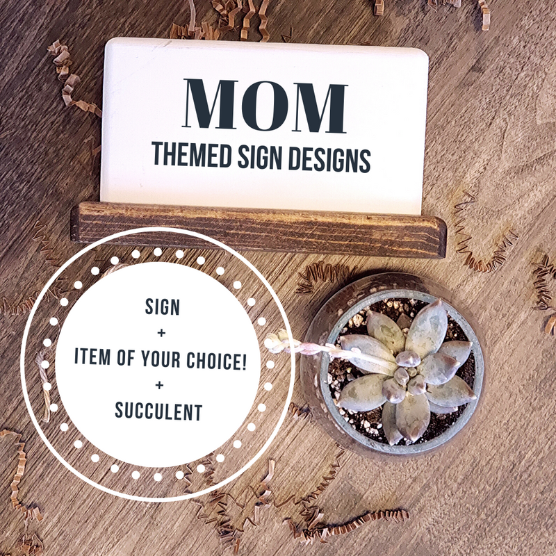 Mom Themed - Succulent Gift Box