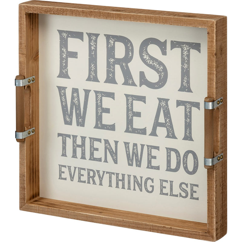 First We Eat - Serving Tray