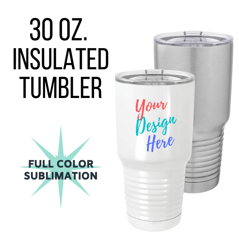 30 oz. Custom Insulated Tumblers
