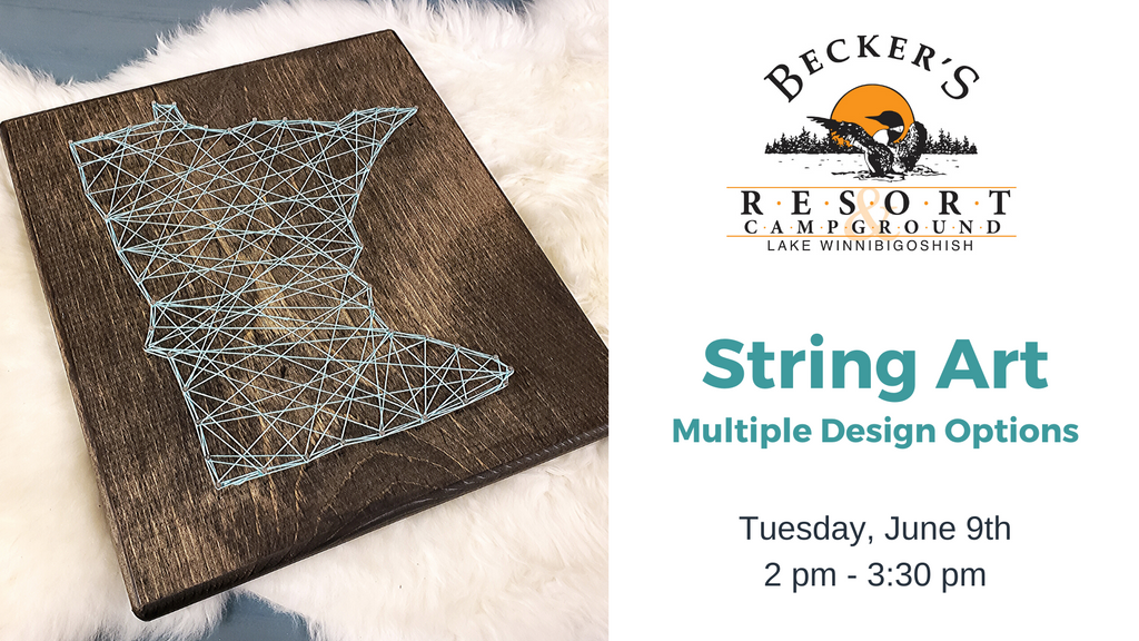 June 9th | String Art Project @ Becker's Resort