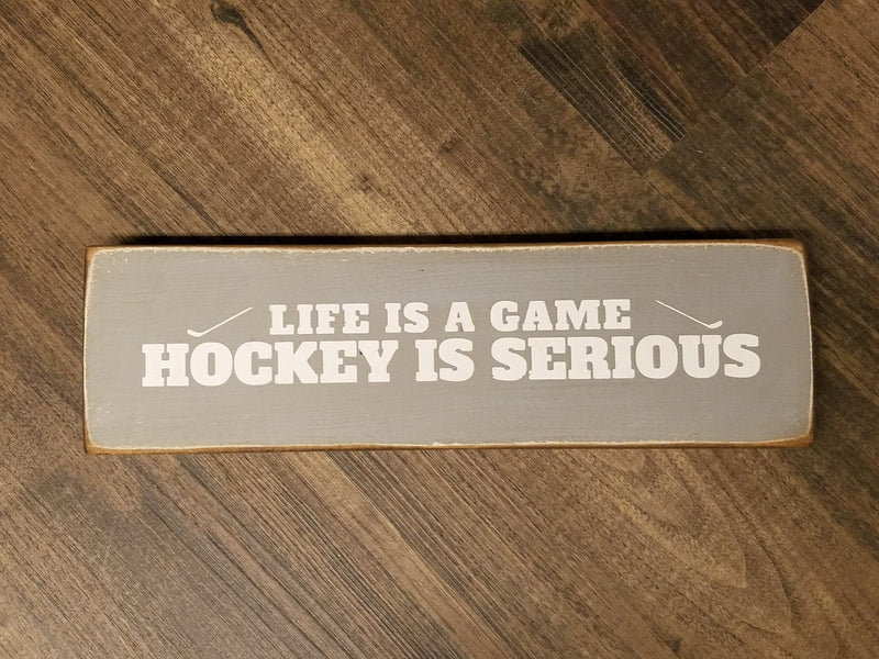 Life is a Game, Hockey is Serious