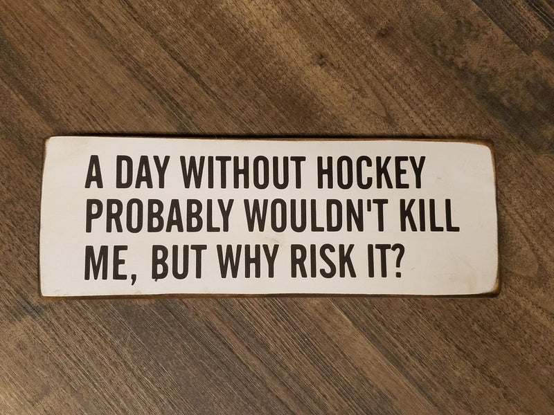 A Day Without Hockey