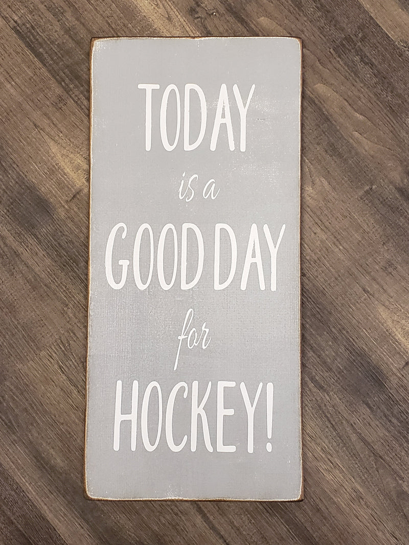 Today is a Good Day for Hockey