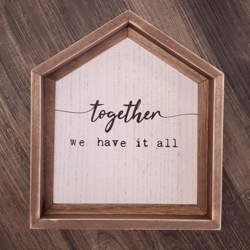 Together - House Sign
