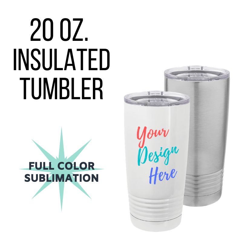 20 oz. Custom Insulated Tumblers