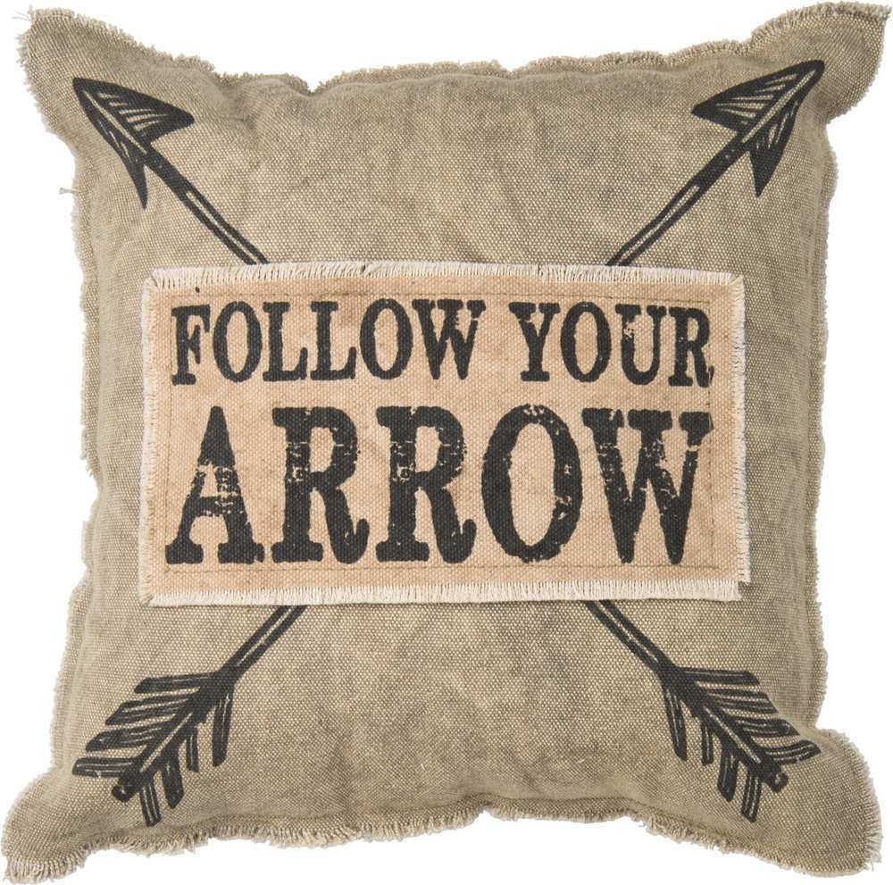 Follow Your Arrow - Pillow