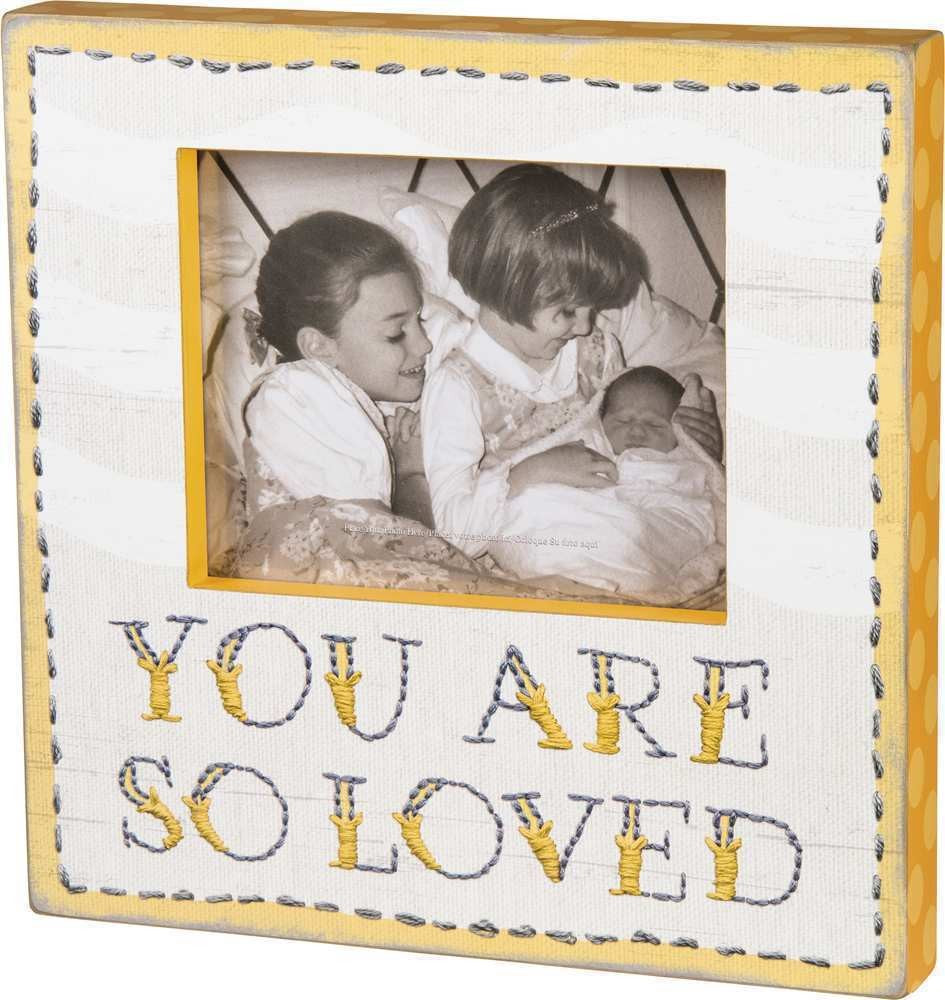 You Are So Loved - Frame