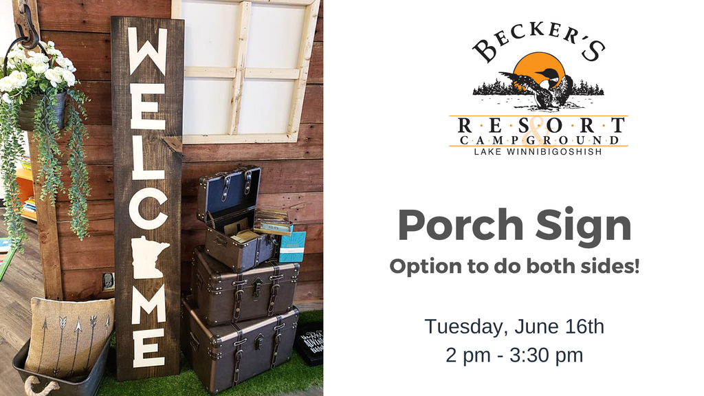 June 16th | Porch Sign Class at Becker's Resort