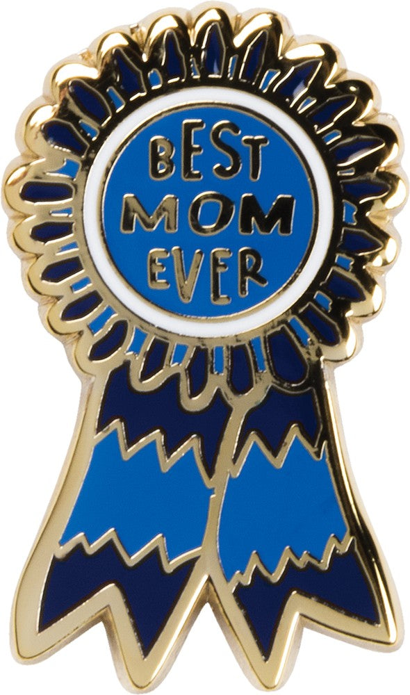 Best Mom Ever - Enamel Pin