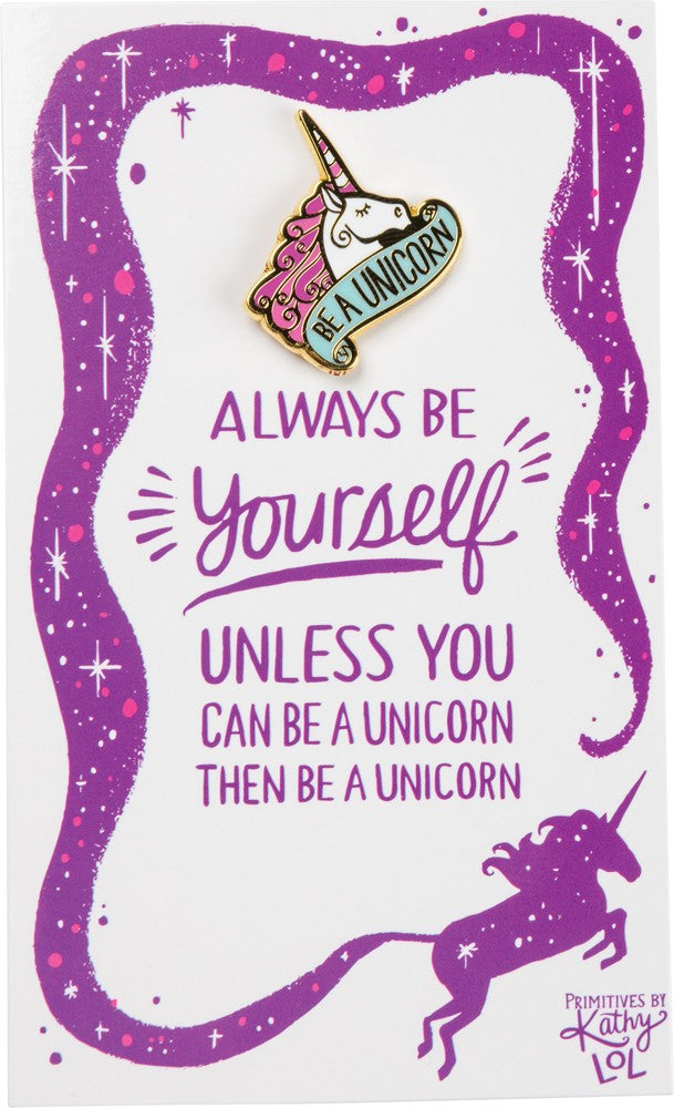 Be A Unicorn - Enamel Pin