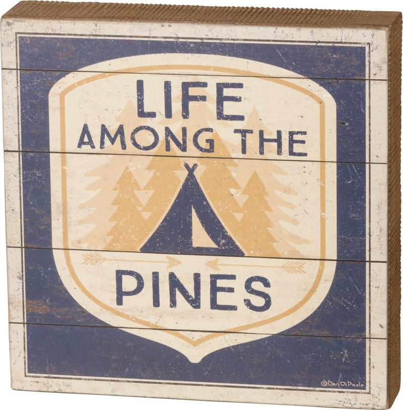 Life Among the Pines