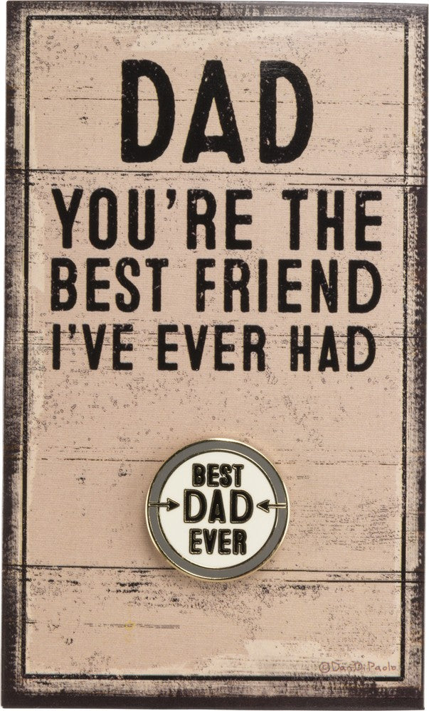 Best Dad Ever - Enamel Pin
