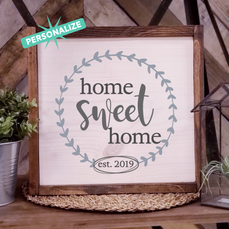 Home Sweet Home - Personalize