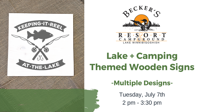 July 7th | Lake/Camping Wooden Signs @ Becker's Resort
