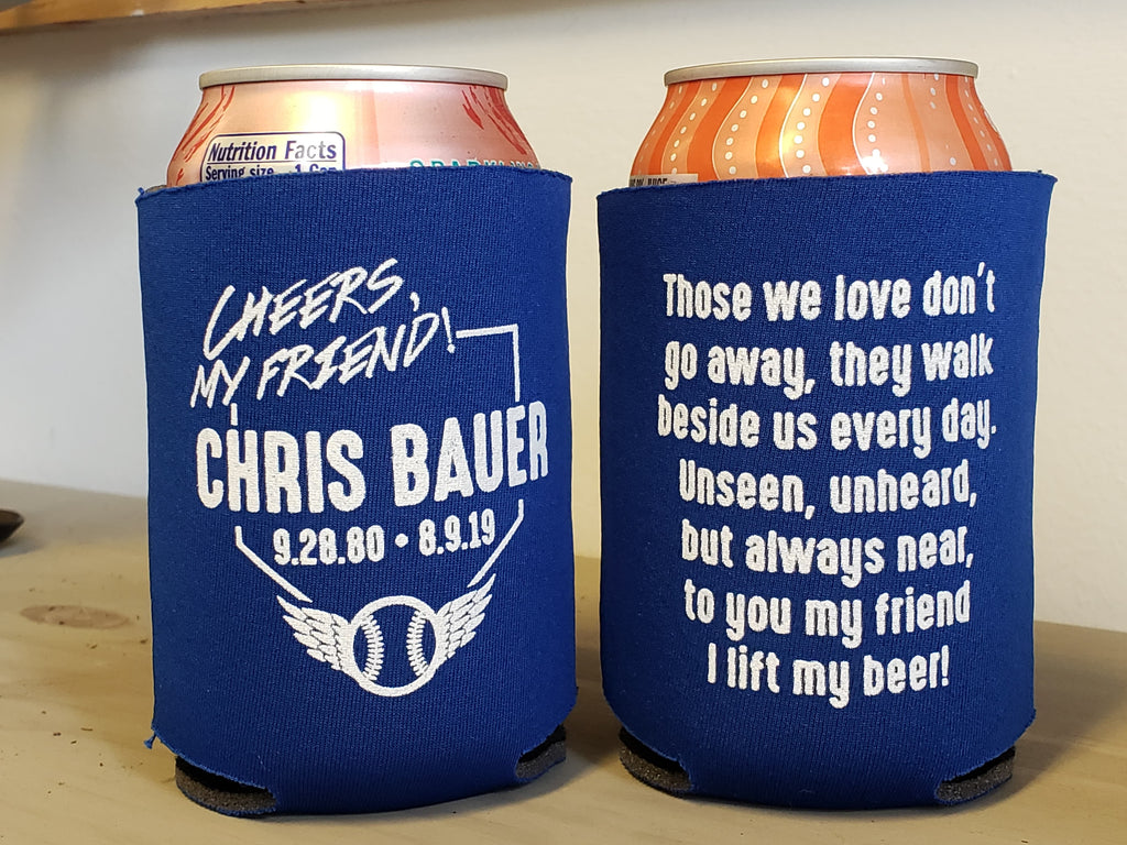 Chris Bauer Memorial Koozie