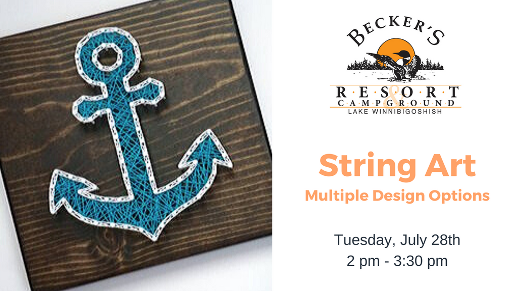 July 28th | String Art Project @ Becker's Resort