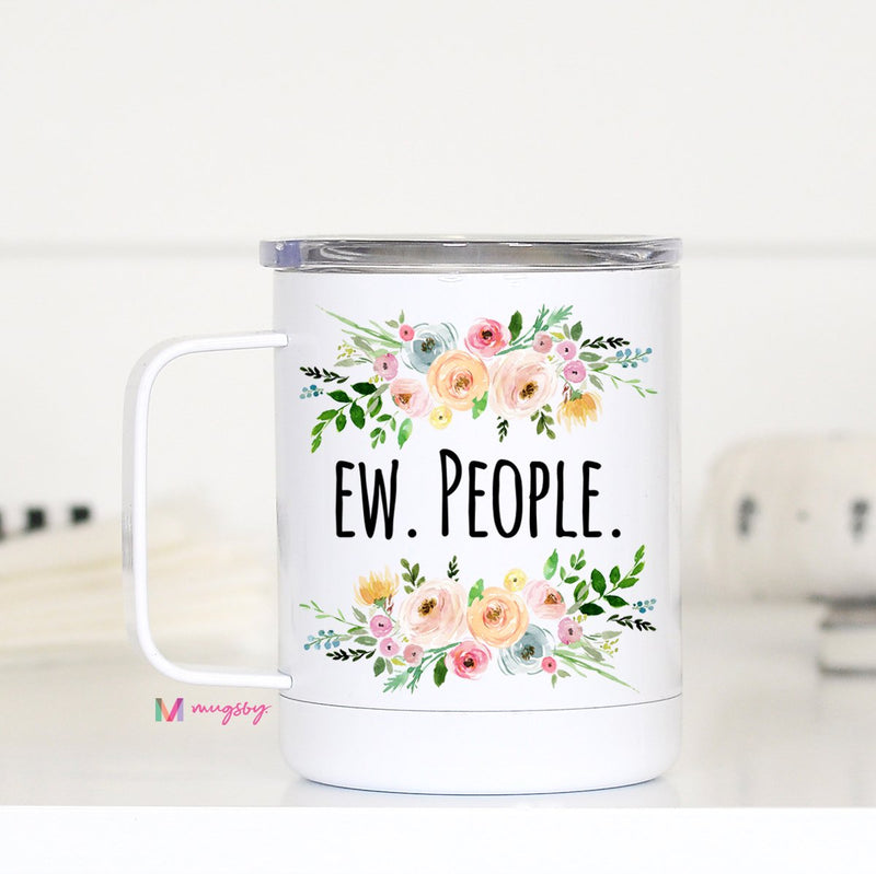 Ew, People - Travel Mug