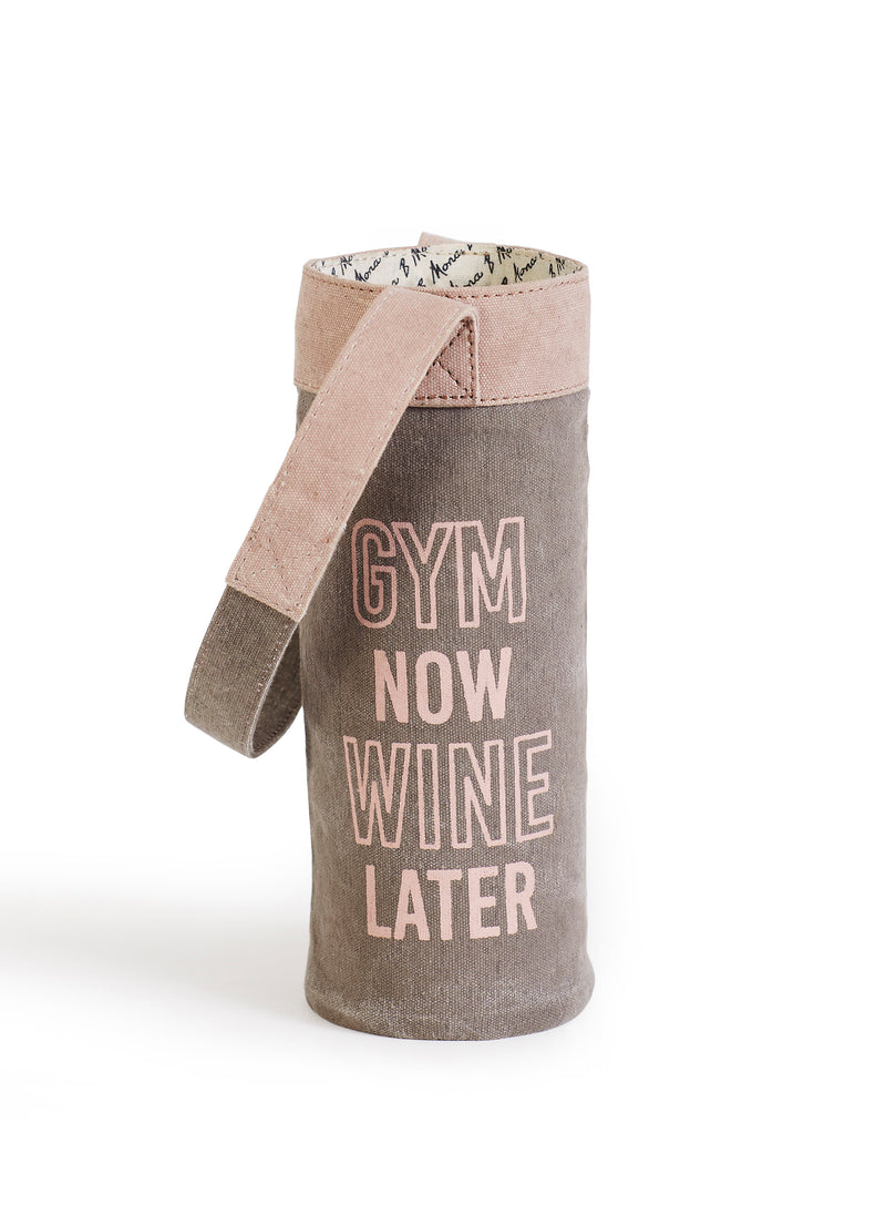 Gym Now Wine Later - Wine Koozie/Carrier
