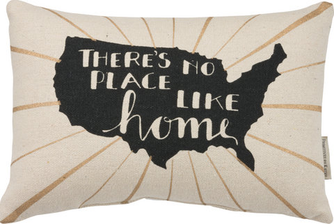 There's No Place Like Home - Pillow